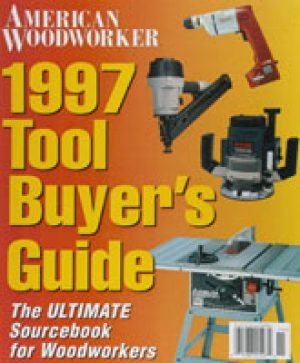 American Woodworker (Digital Issue) 1997 Tool Buyer's Guide-0