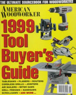 American Woodworker (Digital Issue) 1999 Tool Buyer's Guide-0