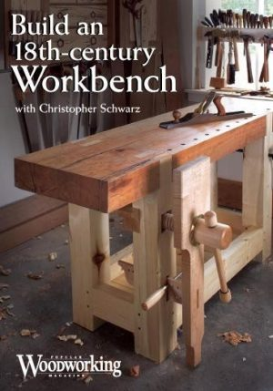 Build an 18th-Century Workbench by Christopher Schwarz Video Download-0