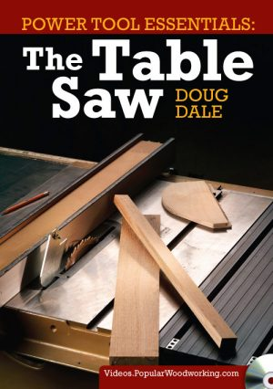 Power Tool Essentials: The Table Saw Video Download-0