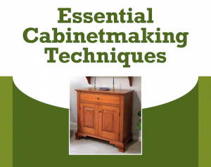 Essential Cabinetmaking Techniques Project Download-0