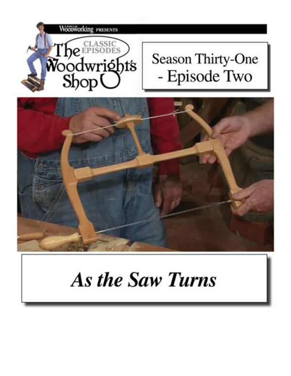 The Woodwright's Shop, Season 31, Episode 2 - As the Saw Turns-0