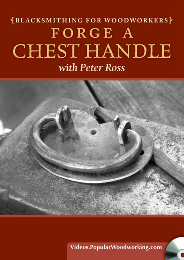 Blacksmithing for Woodworkers: Forge a Chest Handle Video Download-0