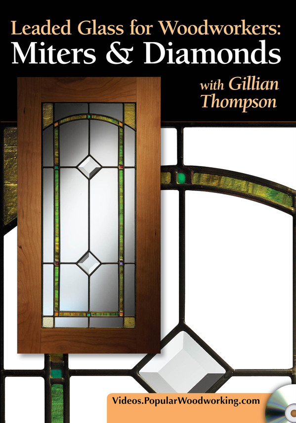 Leaded Glass for Woodworkers: Miters & Diamonds DVD-0