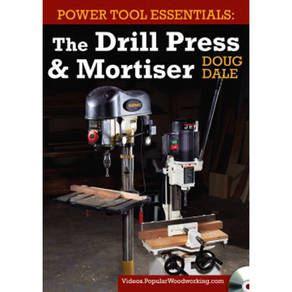 Power Tool Essentials: The Drill Press & Mortiser Video Download-0