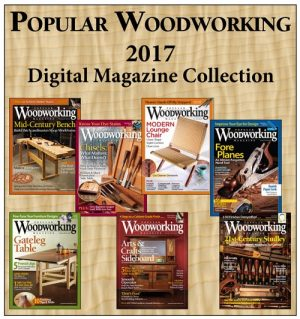 Popular Woodworking 2017 Digital Magazine Collection-0