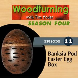 Woodturning with Tim - Banksia Pod Easter Egg Box-0