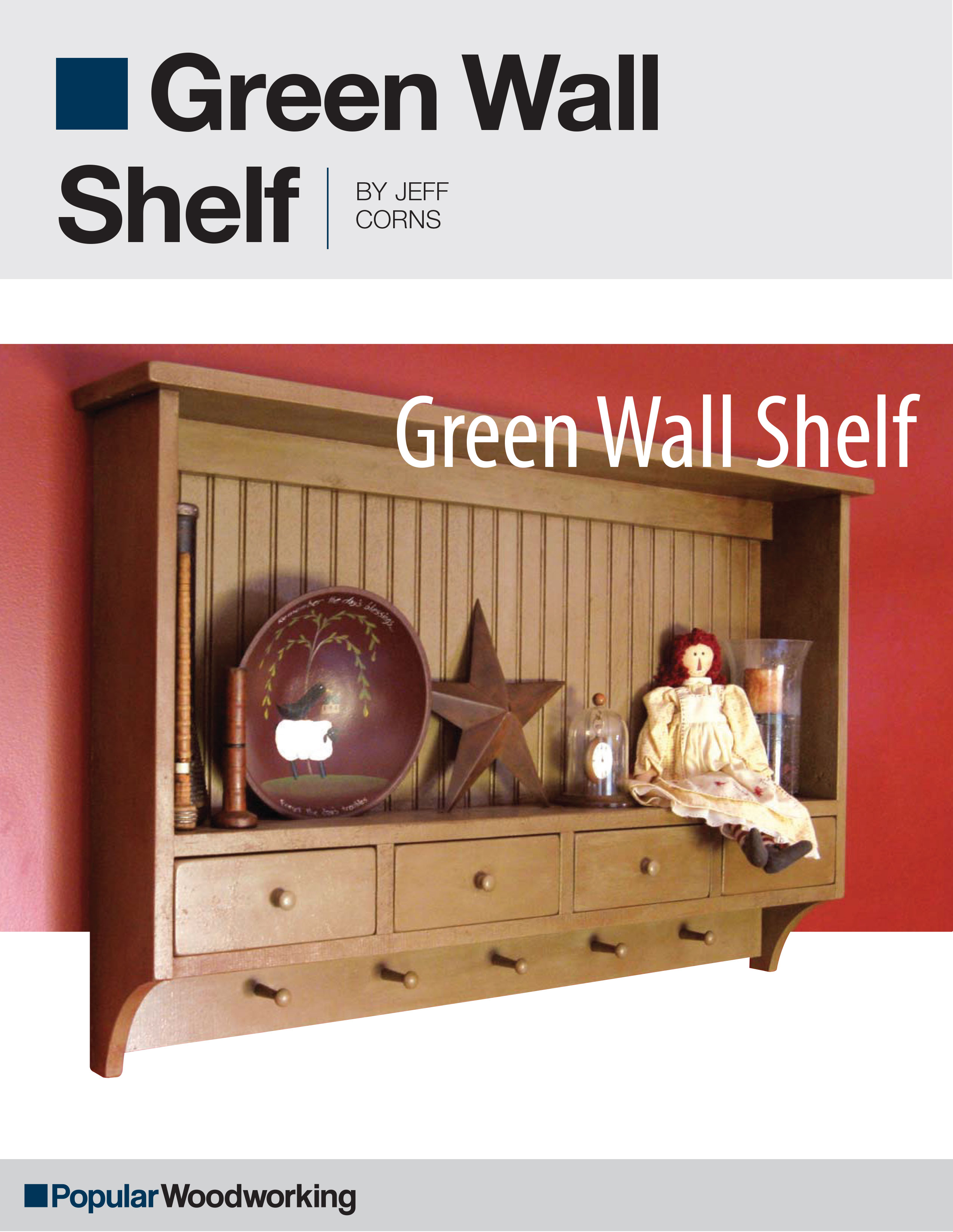 Green Wall Shelf Project Download | Popular Woodworking ...