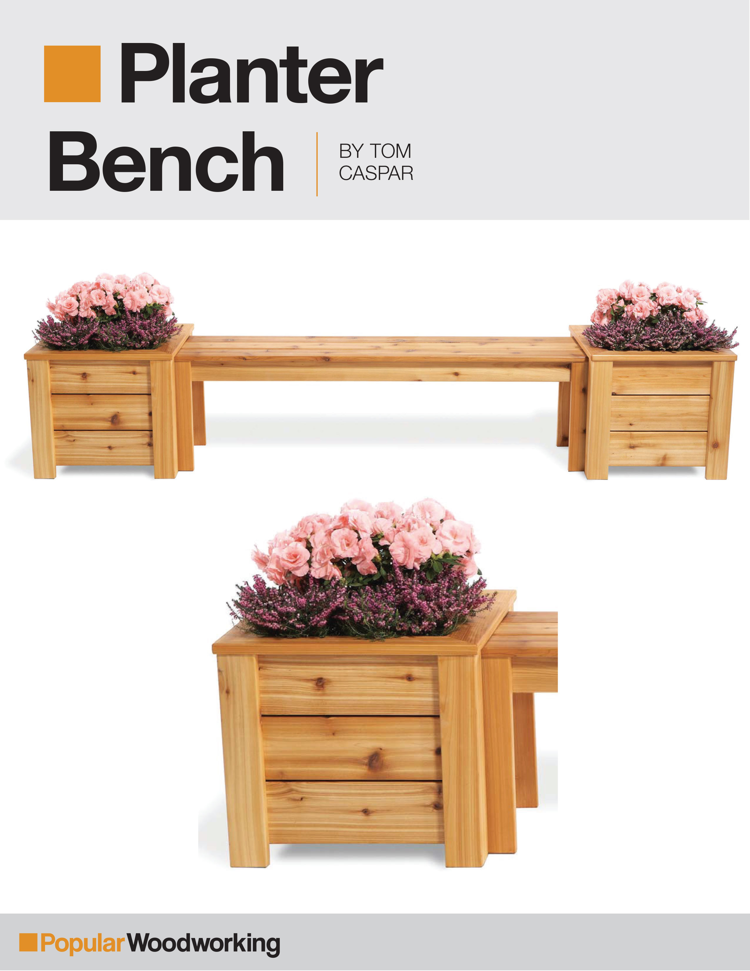 Planter Bench Project Download Popular Woodworking Magazine