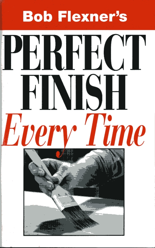 Get a Perfect Finish Every Time