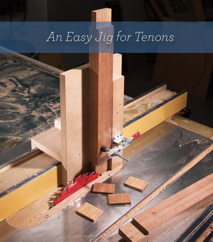 Note to self: Download this free plan for a DIY tenon jig for table saws free at PopularWoodworking.com.
