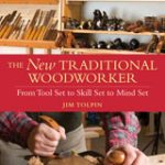 New Traditional Woodworker Jim Tolpin